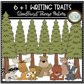 6+1 Traits Writing Posters Woodland Theme