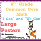 "6th Grade Common Core Math ""I can/We can"" Statement Large"