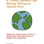 6th Grade Common Core: Opinion Writing