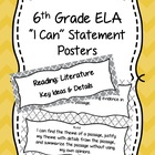 6th Grade ELA Common Core I Can Statement Posters English