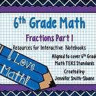 6th Grade Interactive Notebook Bundle- Fractions (Part One