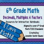 6th Grade Interactive Notebook Bundle- Decimals, Multiples