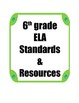 6th grade ELA Common Core Standards and Resource Binder