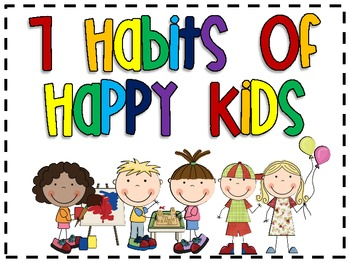 FREE 7 Habits of Happy Kids Poster Set