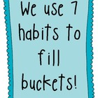 7 Habits to Fill Buckets! [Posters and Passes]
