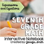 7th Grade Interactive Notebook Bundle- Expressions and Equ