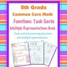 8th Grade Common Core Math - Multiple Representation Task Cards