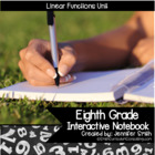 8th Grade Interactive Notebook Bundle- Linear Functions- CCSS