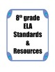8th grade ELA Common Core Standards and Resources Binder