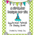 A Birthday Basket for Tia Reading Street Second Grade Materials