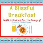 A Blissful Breakfast- 3 Math Activities