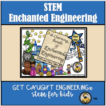 STEM Fairy Tales: A Charming Bundle of Enchanted Engineering!