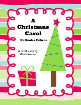 Miss Lifesaver's Novel Study for A Christmas Carol