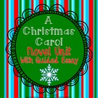 A Christmas Carol Pack: Novel Unit with Cause/Effect Essay
