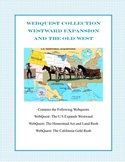 A Collection of  WebQuests -Westward Expansion, the Land R