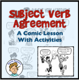 A Comic Lesson on Subject Verb Agreement: Activities Included
