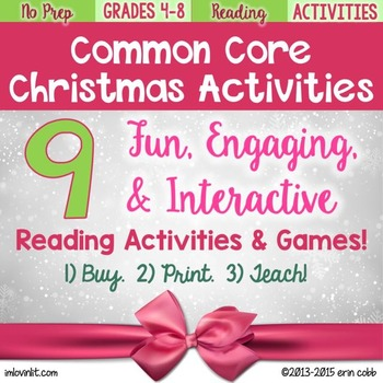 A Common Core Christmas! 9 Christmas Activities for Reading Grades 4-8, No Prep!