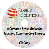 A Common Sense Guide for Teaching Common Core Literacy - C