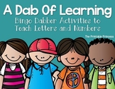A Dab of Learning {Bingo Dabber Letter & Number Recognitio