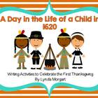A Day in the Life of a Child In 1620- A Thanksgiving Writi