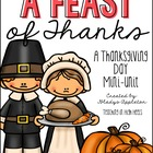 A Feast of Thanks {A Thanksgiving Day Mini-Unit}