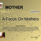 A Focus On Mothers