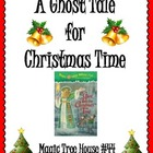 A Ghost Tale for Christmas Time Unit: Comprehension, Vocab
