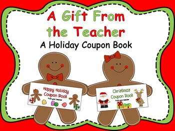 A Gift From the Teacher {Holiday Coupon Book}