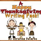 A Happy Thanksgiving Writing Pack!