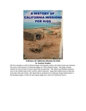 A History of California Missions for Kids