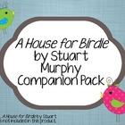 """A House for Birdie"" by Stuart Murphy Companion Pack"