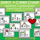A+  Insect and Creepy Crawly Addition & Subtraction Fluenc