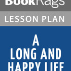 A Long and Happy Life Lesson Plans