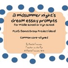A Midsummer Night's Dream Essay Prompts and Project Ideas {CCSS}
