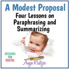 """A Modest Proposal"" Paraphrasing and Summarizing {4 Lessons}"
