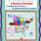 A Nation Divided  in Pictures for Special Ed, ESL and ELL