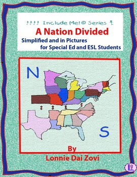 A Nation Divided (Civil War) in Pictures for Special Ed, E