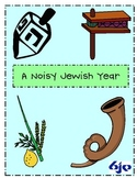A Noisy Jewish Year