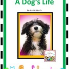 A Novel Study for A Dog's Life
