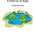 A Pond Full of Frogs... A Sight Word Game
