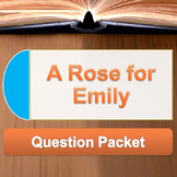 A Rose for Emily - Question packet