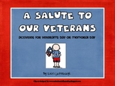 A Salute to Our Veterans- Veteran's Day and Memorial Day A
