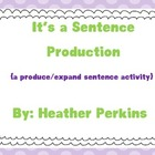 A Sentence Production {a produce/expand sentence activity}