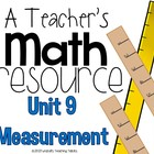 A Teacher's Math Resource Unit 9 Measurement