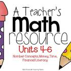 A Teacher's Math Resource Units 4-6