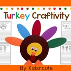 Turkey Project~Thanksgiving Craftivity and Writing