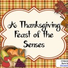 A Thanksgiving Feast of the Senses