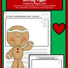 A+ The Gingerbread Man: Writing Paper