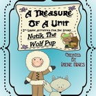 A Treasure Of A Unit For 2nd Grade: Nutik, The Wolf Pup {C