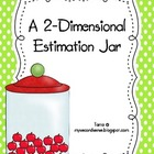 A Two Dimensional Estimation Jar